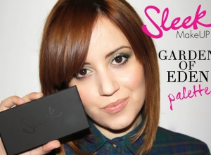 SLEEK MAKEUP GARDEN OF EDEN PALETTE + BLUSHES SWATCH, REVIEW COMPLETA E TUTORIAL