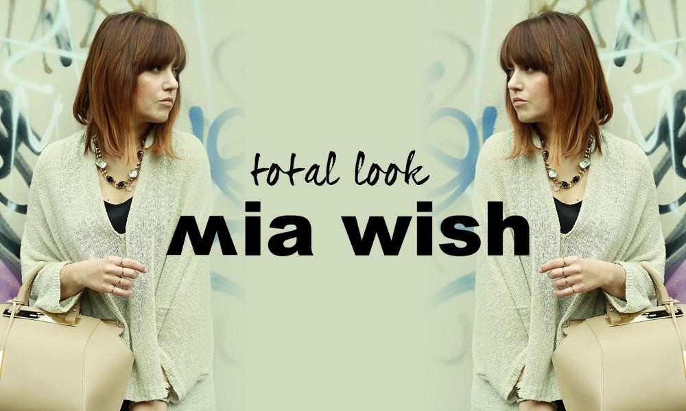 Total look Mia Wish