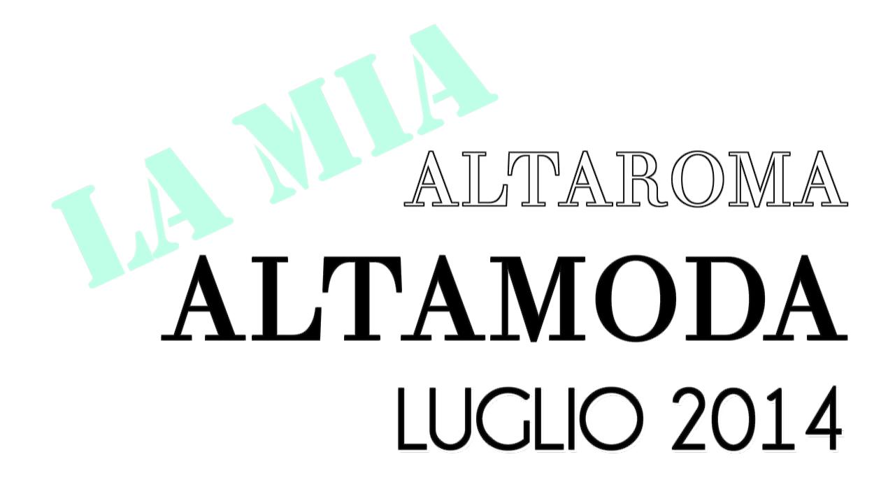 AltaRoma AltaModa 2014