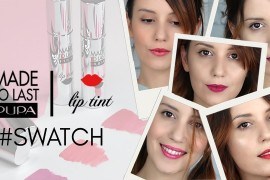 TINTE LABBRA PUPA MILANO | VIDEO SWATCH